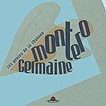 Germaine Montero Les Génies De La Chanson : Germaine Montero