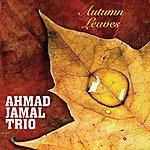Ahmad Jamal Trio Autumn Leaves
