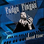 Fudge Fingas About Time (3-Track Maxi-Single)