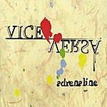 Adrenaline Vice Versa