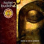 David & Steve Gordon Hotel Buddha 2