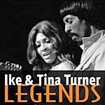 Ike & Tina Turner Ike & Tina Turner: Legends