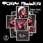 Tony Allen Black Voices Revisited(10th Anniversary)