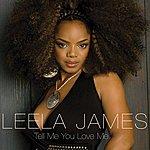 Leela James Tell Me You Love Me (E-Single)