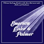 Emerson, Lake & Palmer Welcome Back My Friends To The Show That Never Ends (Reissue)