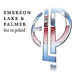 Emerson, Lake & Palmer Live In Poland (Reissue)