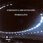 Emerson, Lake & Palmer Works Live (Reissue)