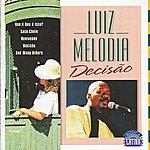 Luiz Melodia Decisão