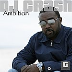 DJ Crash Ambition (6-Track Maxi-Single)