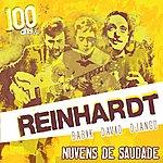 Django Reinhardt 100 Ans De Django Reinhardt : Nuvens De Saudade