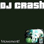 DJ Crash Movement