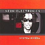 Neon Electronics System Rivièra