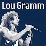 Lou Gramm Lou Gramm