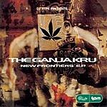 The Ganja Kru New Frontiers EP
