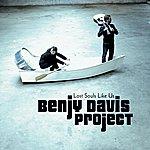 The Benjy Davis Project Lost Souls Like Us