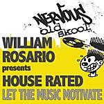 William Rosario Let The Music Motivate