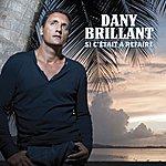 Dany Brillant Si C'était À Refaire (Single)