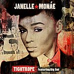Janelle Monáe Tightrope (Feat. Big Boi)