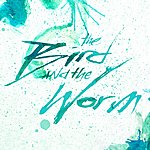 The Used The Bird And The Worm EP