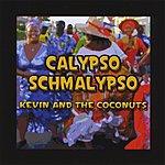 Kevin Calypso Schmalypso