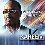 Kareem Clear Away The Stain (Single)
