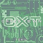 Crazy Town Toxic (3-Track Maxi-Single)