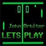 John Orbiter Let's Play (3-Track Maxi-Single)