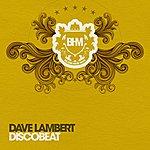 Dave Lambert Disco Beat (6-Track Maxi-Single)