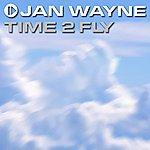 Jan Wayne Time 2 Fly