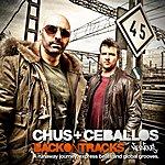 Chus & Ceballos Back On Tracks