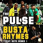 Busta Rhymes Pray Sote(Remix) - Single