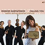 Rigmor Gustafsson Calling You (Feat. Radio.string.quartet.viennna)