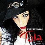 Tala Incredula