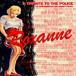 Klone Roxanne: A Tribute To The Police