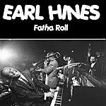 Earl Hines Fatha Roll
