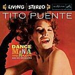 Tito Puente Dance Mania (Legacy Edition)