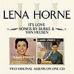 Lena Horne It's Love/ Songs By Burke & Van Heusen