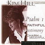 Kim Hill Signature Songs