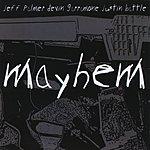 Jeff Palmer Mayhem