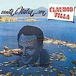 Claudio Villa Canta L'italia ... Con Claudio Villa