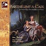 Tina Chancey Barthélemy De Caix: Six Sonatas For Two Pardessus De Viole, Op. 1