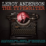 Leroy Anderson The Typewriter