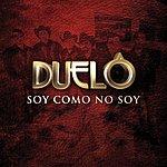 Duelo Soy Como No Soy (Single)