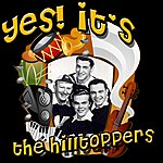 The Hilltoppers Yes! It's The Hilltoppers