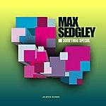 Max Sedgley Something Special (5-Track Maxi-Single)