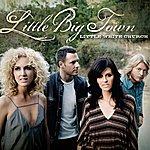 Little Big Town Little White Church (Single)