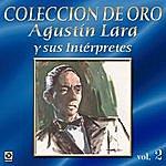 Varios Agustin Lara Y Sus Interpretes Vol.2