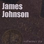 James Johnson Katherine's Star