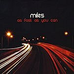 Miles As Fast As You Can