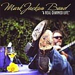 Mark Jackson A Real Charmed Life